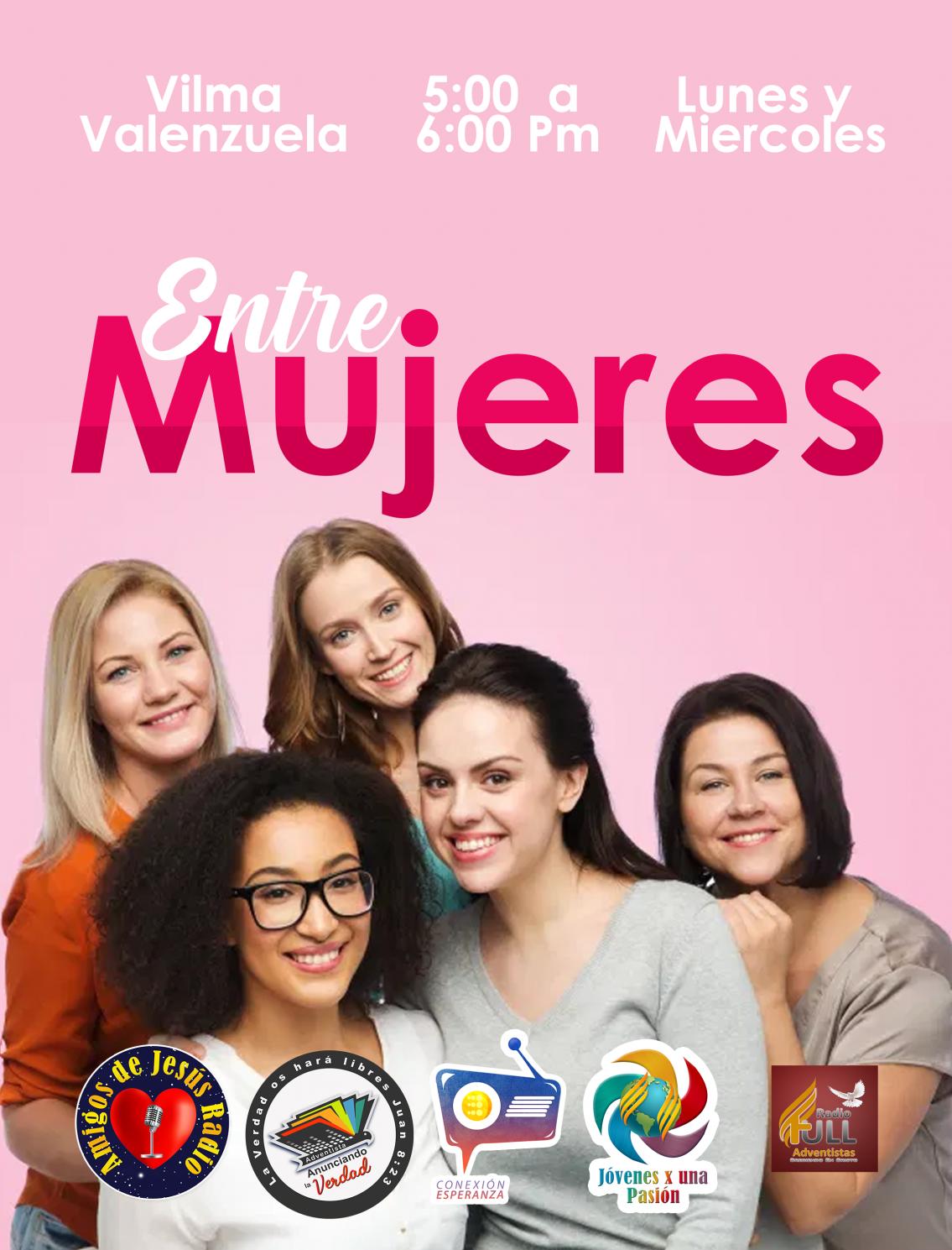 ENTRE MUJERES- VILMA VALENZUELA